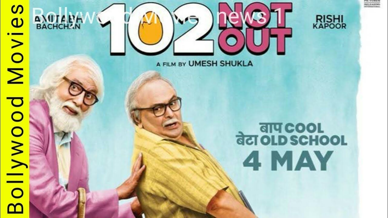 102 Not Out Official Trailer Release Amitabh Bachchan Rishi Kapoor U Hindi Movies Full Movies Hd Movies Online