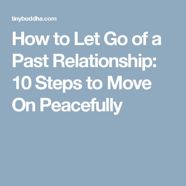 Advice On Letting Go Of A Relationship