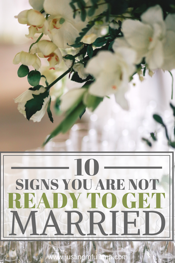10 Signs You're Not Ready To Get Married Yet: Relationship