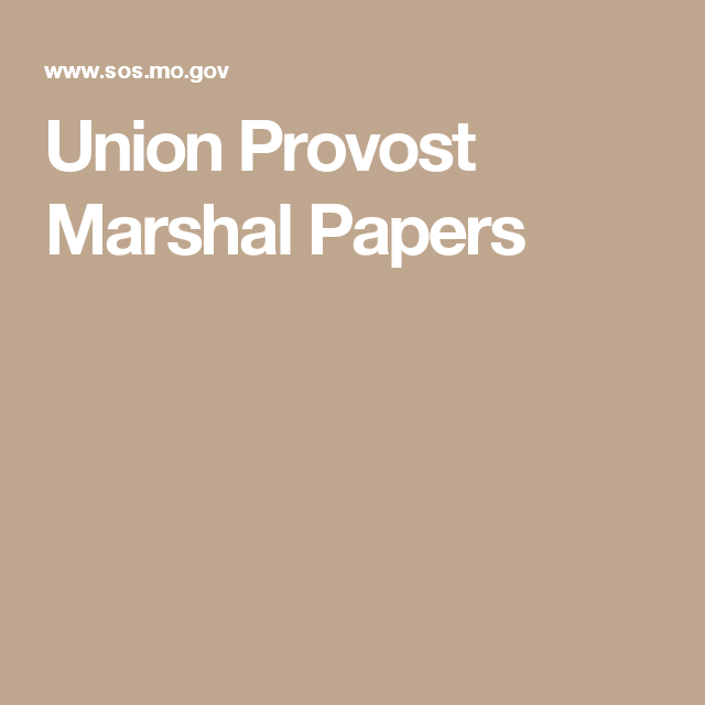 Union Provost Marshal Papers