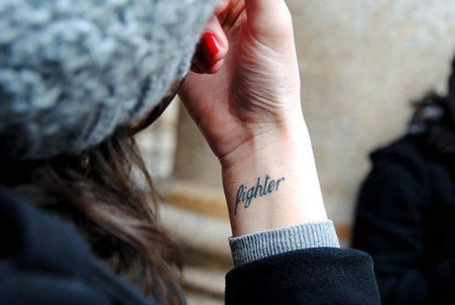 I Love This Word For A Tattoo Because It Always Reminds Me To Fight