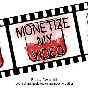 Advice from Bobby Owinski For all of Bobby's advice, visit: http://cyberprmusic.com/2013/12/31/12-days-of-monetization-making-money-from-youtube-part-2-bobby-owsinski-day-7/
