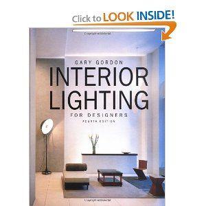 interior lighting for designers. $15 Used Interior Lighting For Designers, 4th Edition: Gary Gordon: 9780471441182: Amazon Designers I