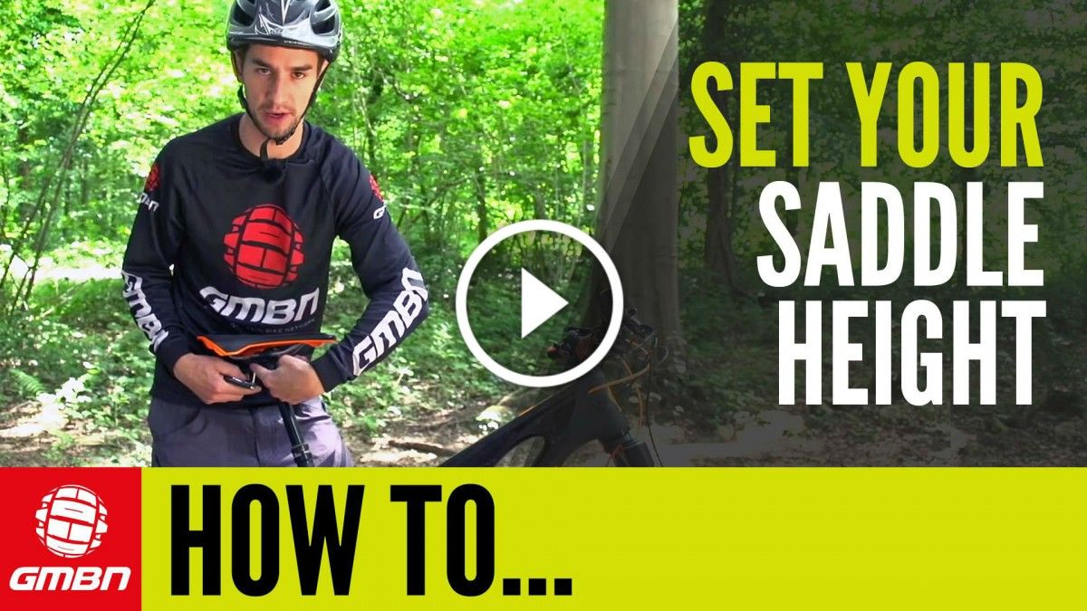 Video How To Set Your Saddle Height Moutain Bike Mountain