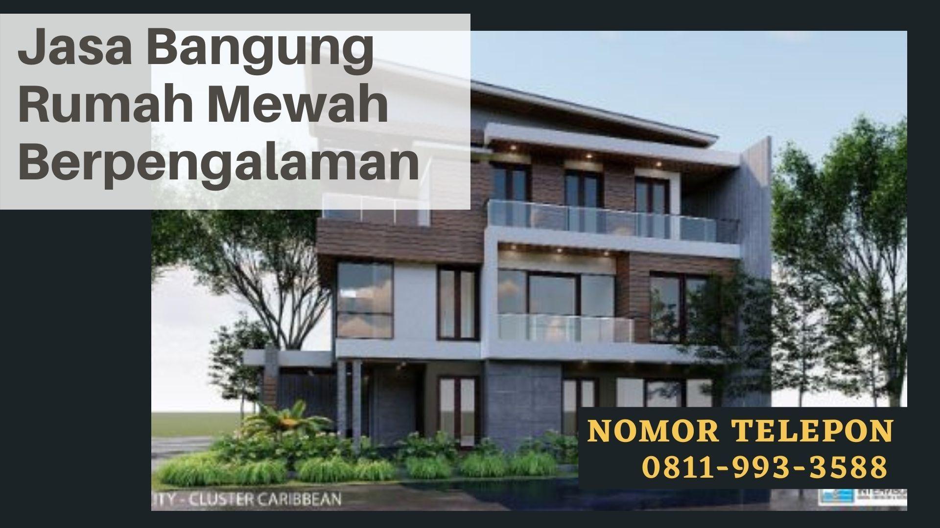 Wa 08119933588 Kontraktor Bangun Rumah Mewah Di Pasar Minggu Di 2020 Rumah Mewah Kemewahan Bangunan