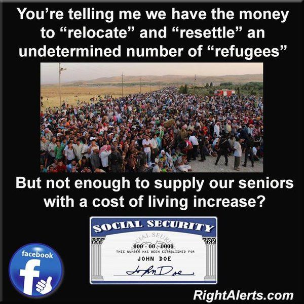 #Obama  - Money to resettle refugees BUT no money for Senior Citizens.