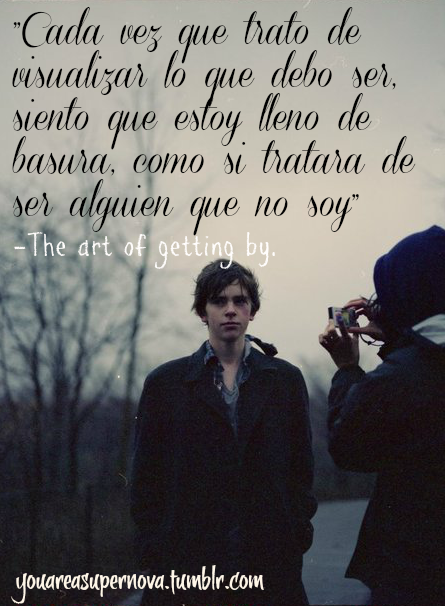 Love Life 2011 Quotes Textos Frases The Art Of Getting By