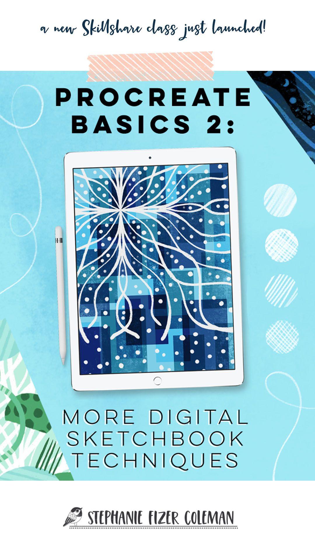 Procreate Basics 2: More Digital Sketchbook Techniques is my brand