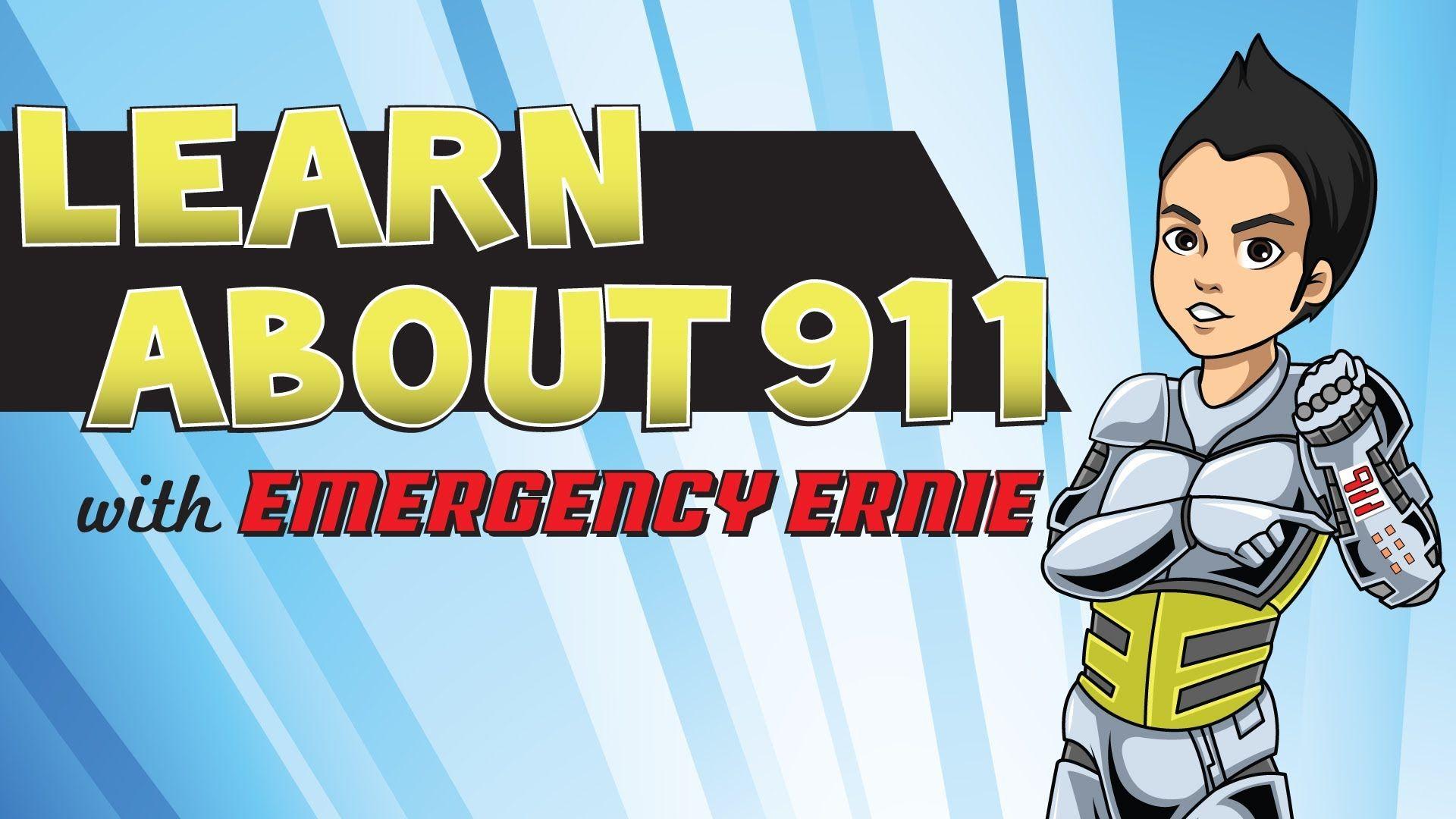 When Should You Call 9 1 1 Emergency Ernie Teaches Kids