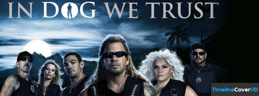 Dog The Bounty Hunter Facebook Cover Timeline Banner For Fb Facebook Cover Dog The Bounty Hunter Best Facebook Cover Photos Bounty Hunter