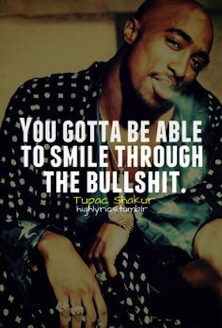 Smiletupac Quote Quotes Things That Make You Laugh Smile