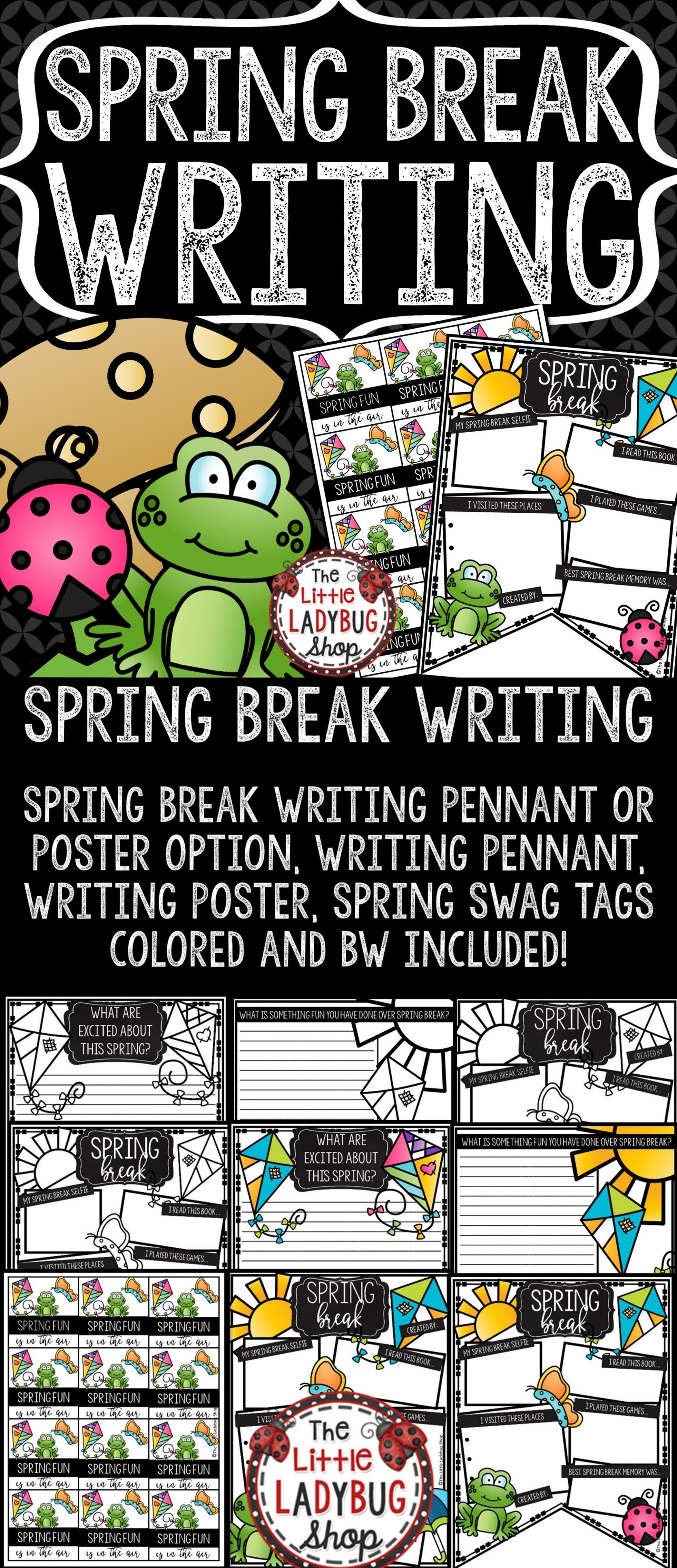 Spring Break Writing Prompts 3rd Grade 4th Grade Spring
