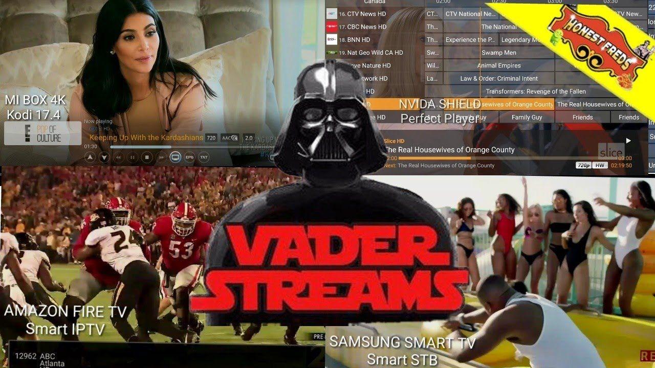 Vader Streams IPTV On Smart TV, FIRESTICK, ANDROID BOX, KODI