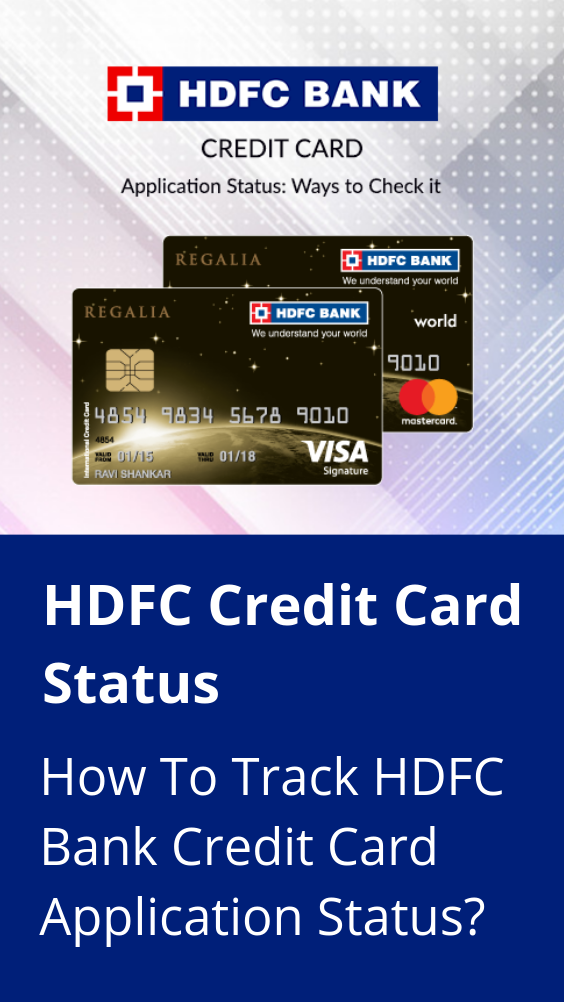 Hdfc Credit Card Status Check How To Track Hdfc Bank Credit Card Application Status Credit Card Application Bank Credit Cards Credit Card
