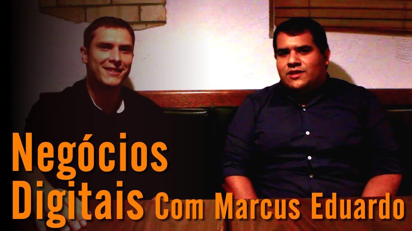 Marcus Eduardo do Mentalidade Empreendedora falando sobre Negócios Digitais