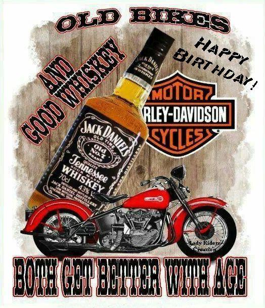 Happy Birthday Harley Davidson and Whiskey