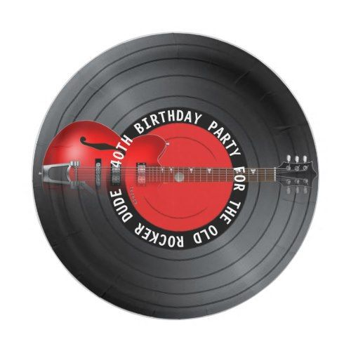 Old Rocker Dude Guitar Record 40th Birthday Party Paper Plate ...