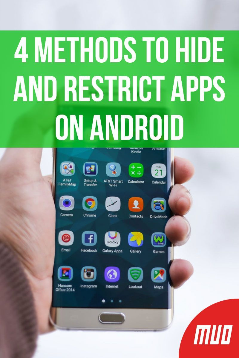 4 Methods to Hide and Restrict Apps on Android Android