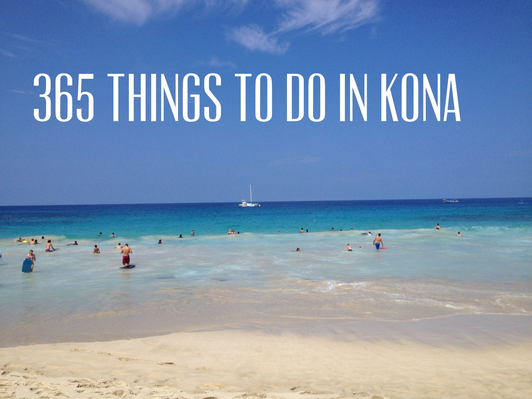 Come see what its like to live in Kona, Hawaii, and like