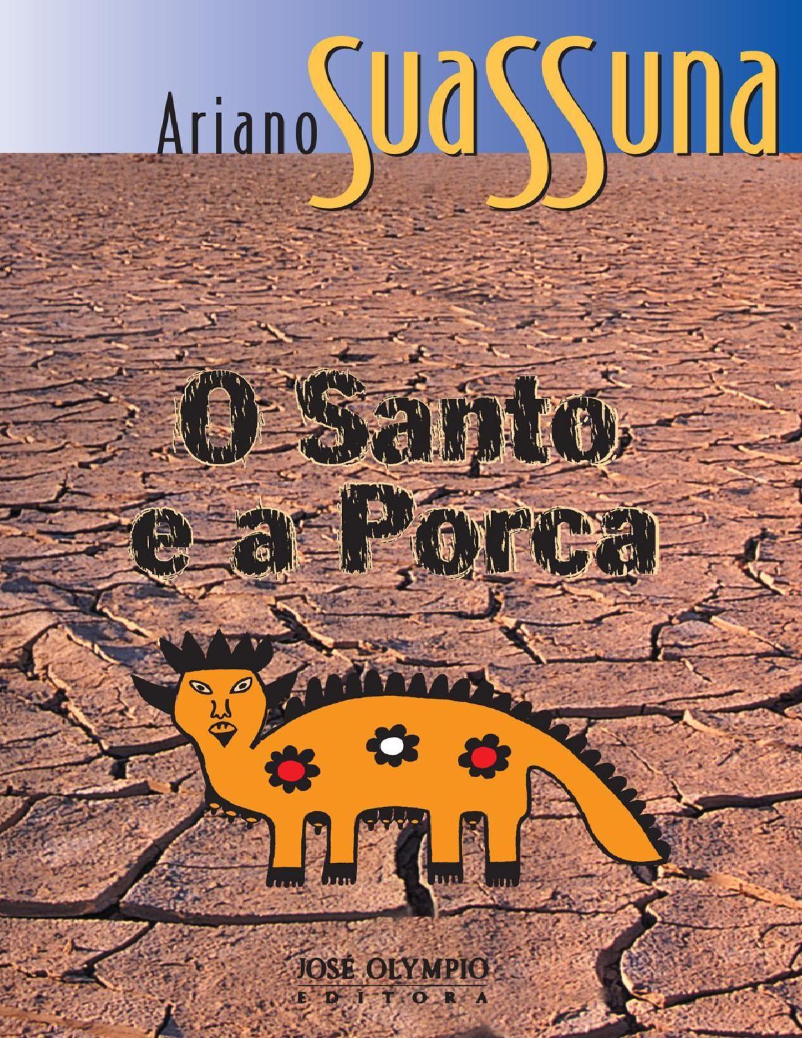 O Santo E A Porca Ariano Suassuna Suassuna Ariano Le Livro