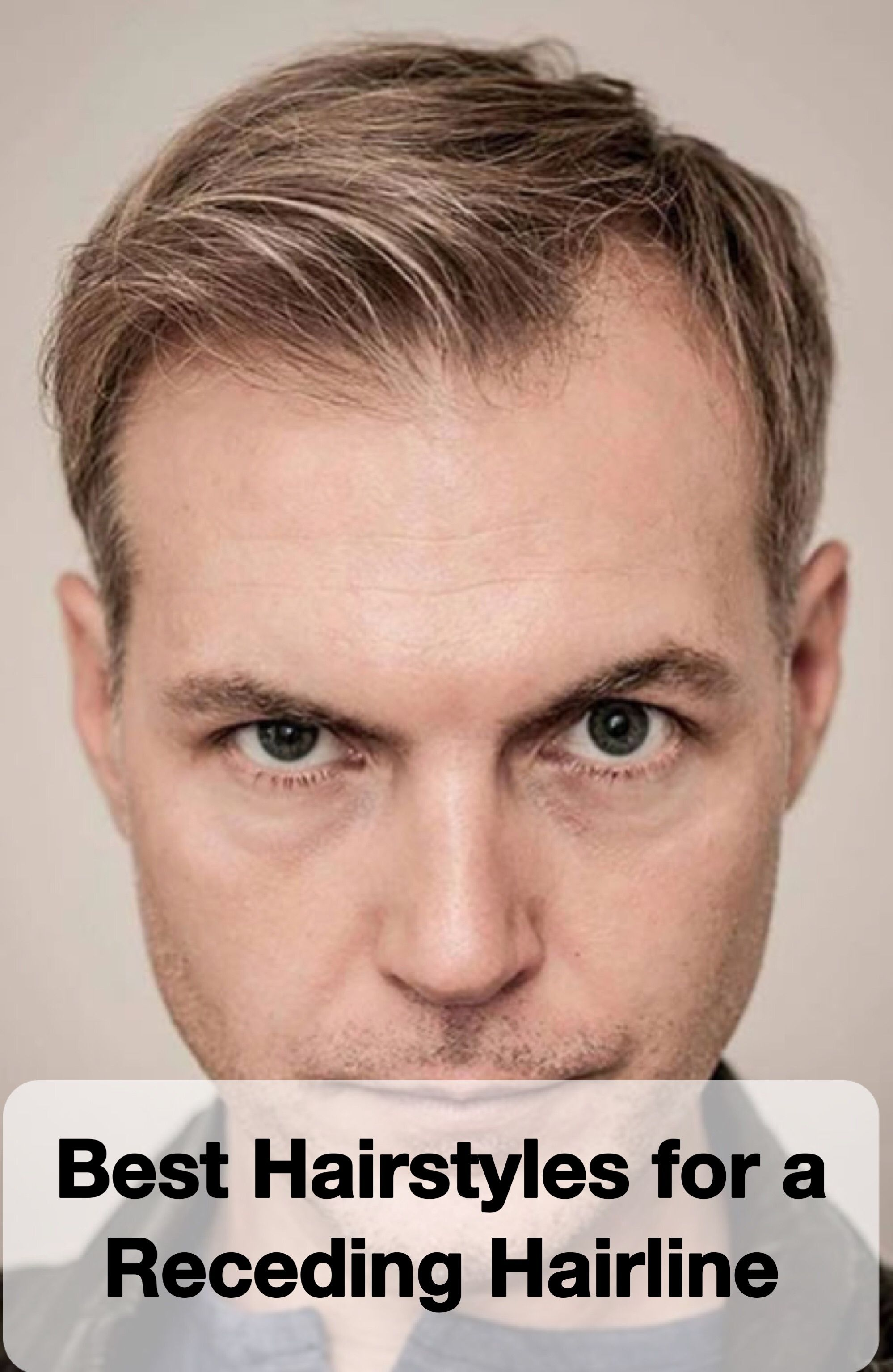 25 Best Hairstyles For A Receding Hairline Haircuts Pinterest