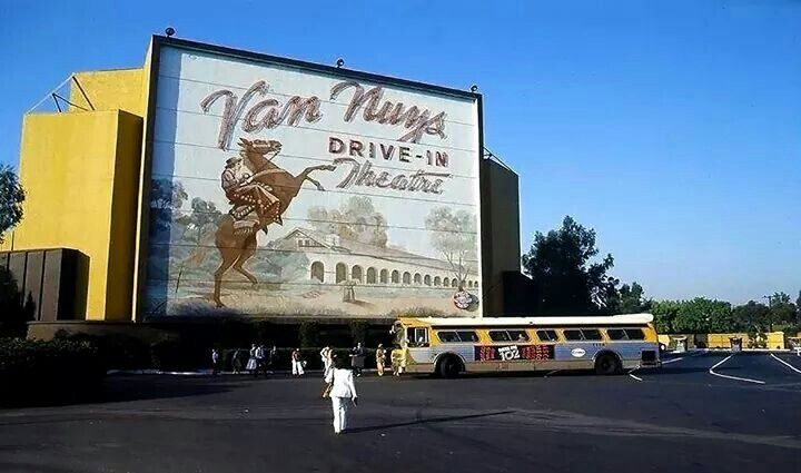 Van Nuys Drive-In (which was in Panorama City)  | San