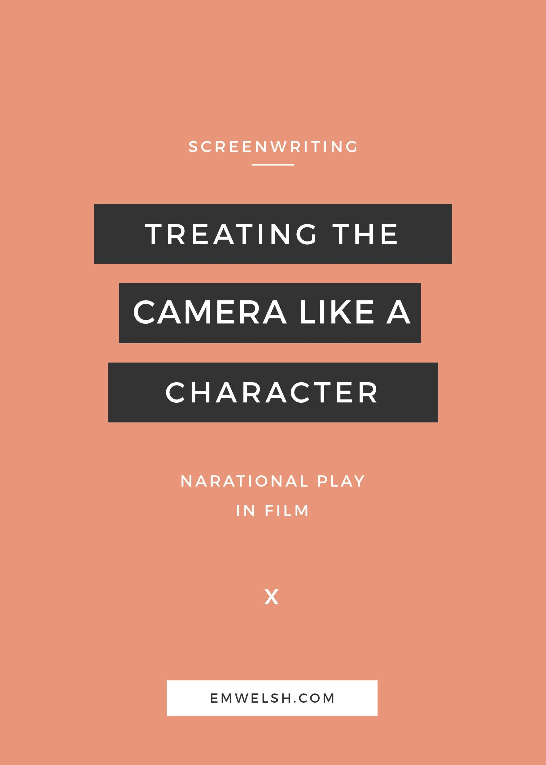 How to Treat the Camera like a Character MoV