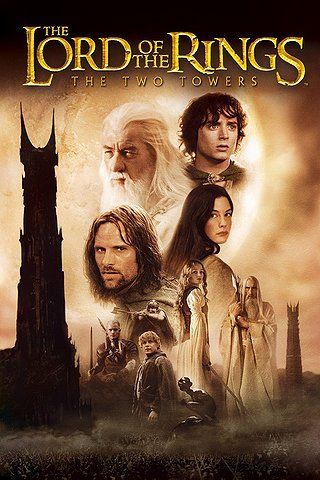 Lord Of The Rings The Two Towers 2002 The Two Towers Fantasy Movies Good Movies