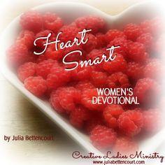 Heart Smart (Valentine) Womens Devotional by Julia ...