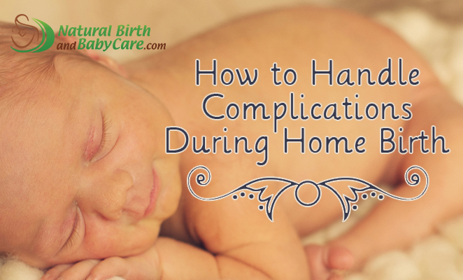 """Have you wondered how complications are handled if they come up during a home birth?  I cover everything from stalled labor to """"stuck"""" babies to lots of bleeding in this week's episode! http://www.naturalbirthandbabycare.com/handle-complications-home-birth/?utm_campaign=coschedule&utm_source=pinterest&utm_medium=Natural%20Birth%20and%20Baby%20Care.com&utm_content=How%20to%20Handle%20Complications%20During%20Home%20Birth"""
