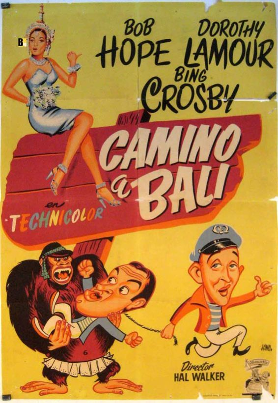 poster for Road to Bali with Bing Crosby, Bob Hope and Dorothy