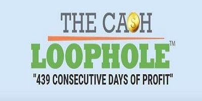 The Cash Loophole Review - Don't Miss ! - Legit Review