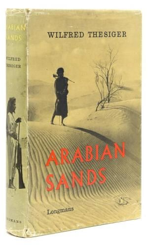 First edition of Arabian Sands by Wilfred Thesiger, 1959.
