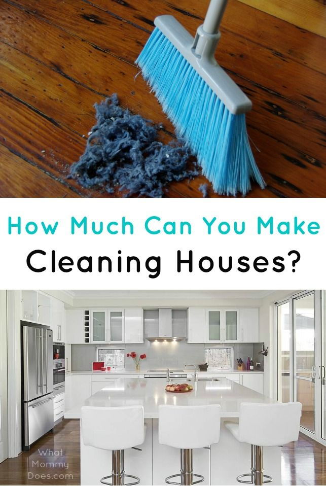 How Much Money Can You Make Cleaning Houses Clean House Extra Money Make Money From Home