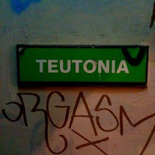 TEUTONIA / TUNEL