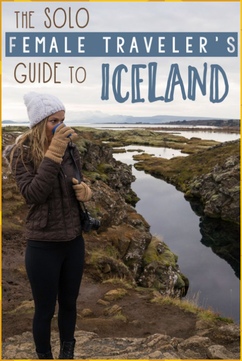 The Solo Female Traveler's Guide to Iceland • The Blonde Abroad #The #Solo #Female #Traveler's #Guide #Iceland #• #The #Blonde #Abroad