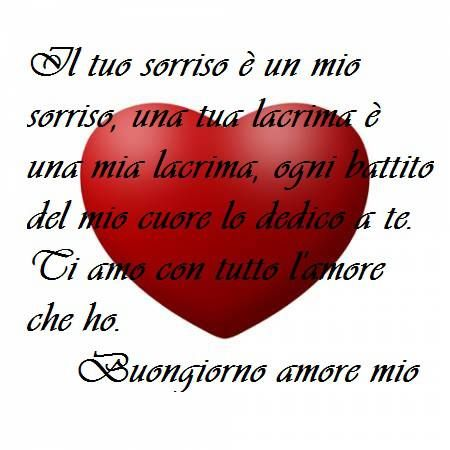 Frase Buongiorno Amore Buongiorno Amore Buongiorno Amore Mio E