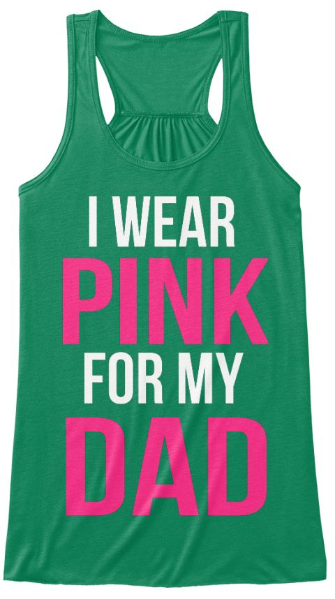 I Wear Pink For My Dad Kelly Women's Tank Top Front