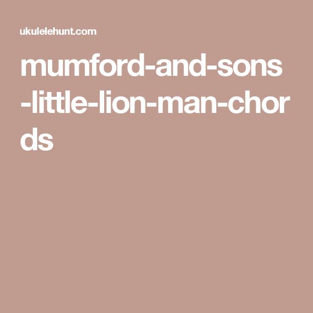 mumford-and-sons-little-lion-man-chords | Music | Pinterest ...