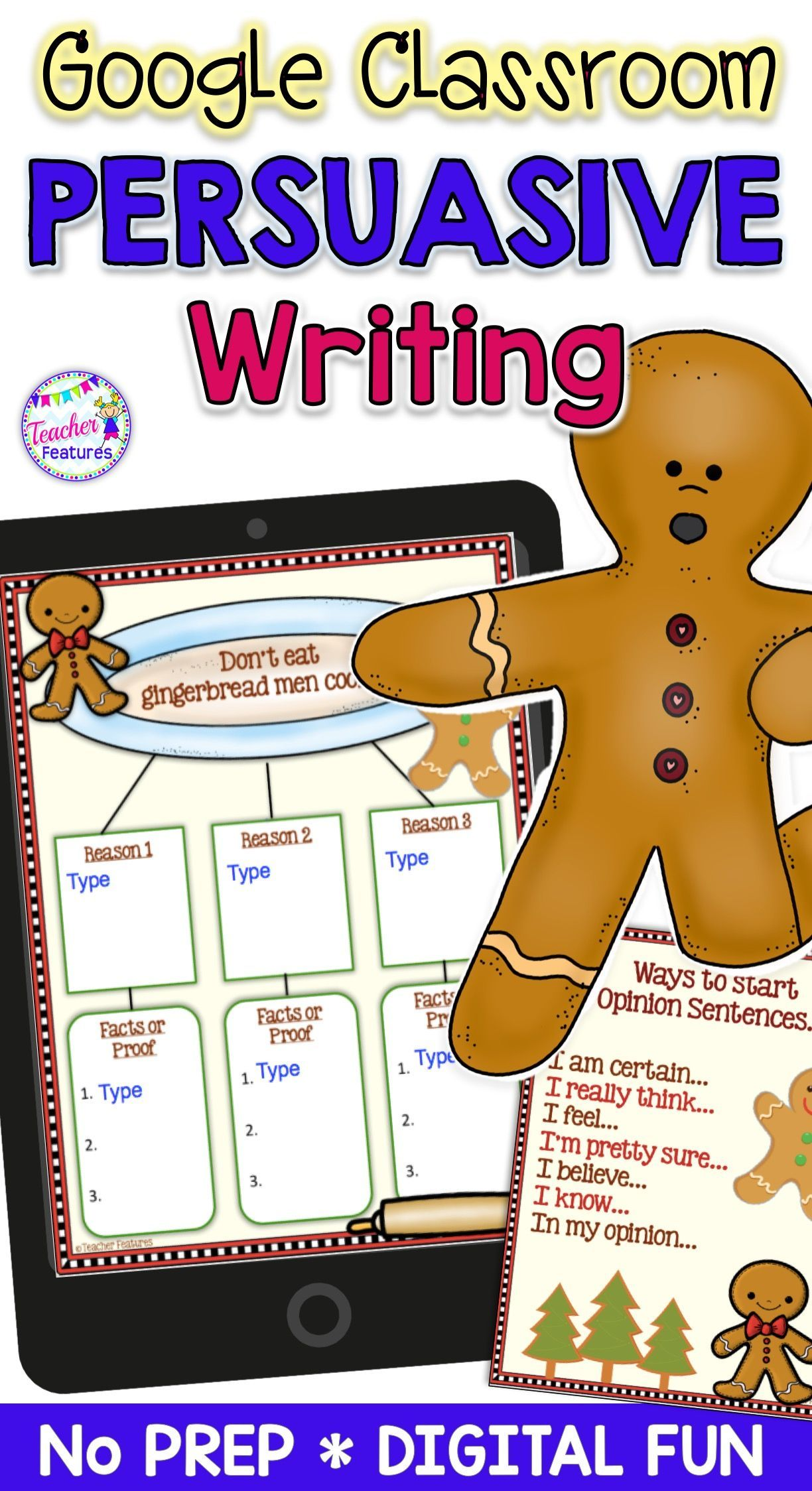 Google Classroom Activities Persuasive Writing GINGERBREAD MAN Theme - Classroom technology -