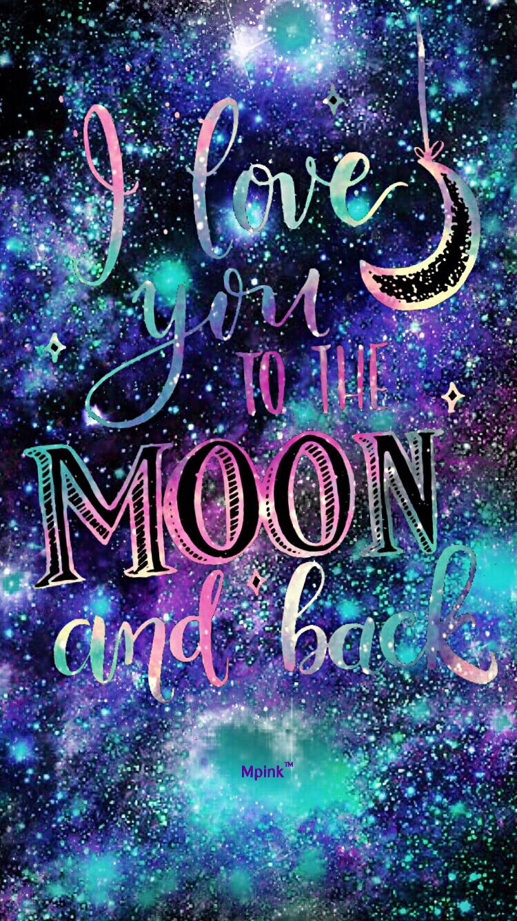 Cocoppa Wallpaper Quotes I Love You To The Moon Amp Back Quote Night Galaxy Iphone