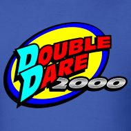 Double Dare Shirts Double Dare T Shirts Super Sloppy Double Dare Shirts Family Double Dare Shirts Double Dare 2000 Favorite Tv Shows Double Dare Childhood