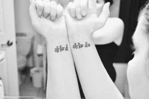 Ob La Di Ob La Da Life Goes On Beatles Tattoos Tattoos The