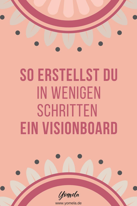 Vision Board Erstellen Tipps Ideen Fur Dein Vision Board In 2020 Vision Board Vision Board Ideen Kommunikation Beziehung