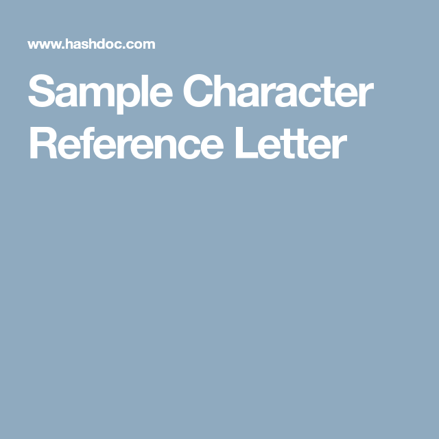 Sample Character Reference Letter  Job Search