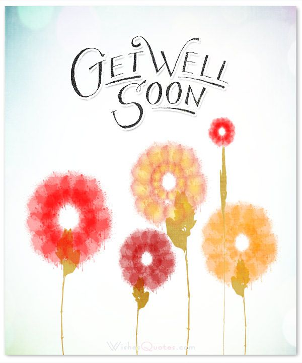 Get Well Soon Messages. More Than Simply Wishing Well; Wishing Awesome!