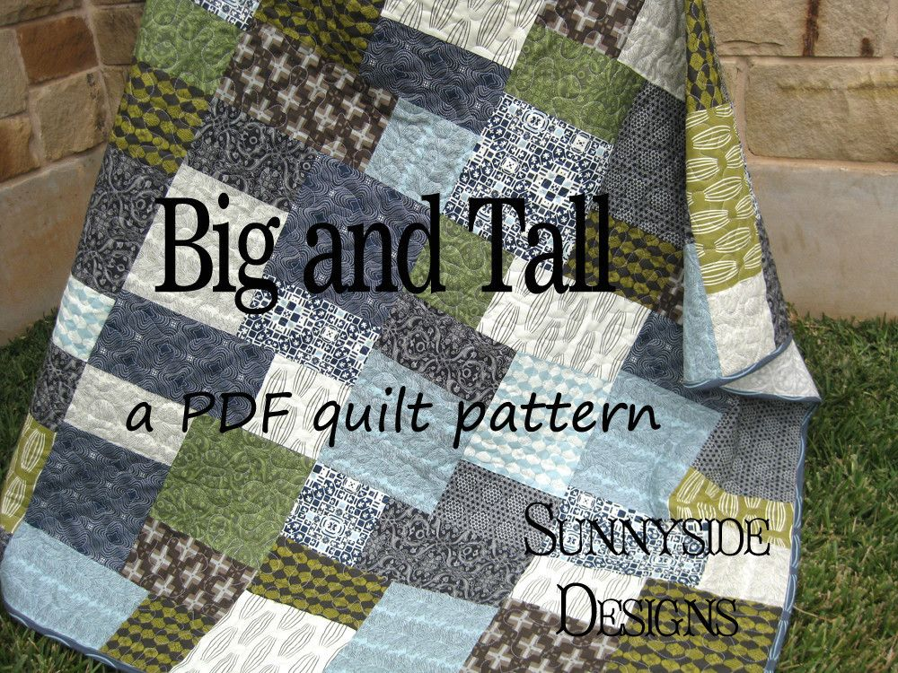 Big and Tall Quilt Pattern - Fat Quarter Friendly | Fat quarters ... : big block baby quilt patterns - Adamdwight.com
