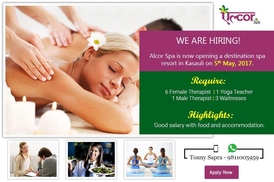 We are hiring! Please contact: Tony Sapra ( 9811005959) #AlcorSpa #Hiring