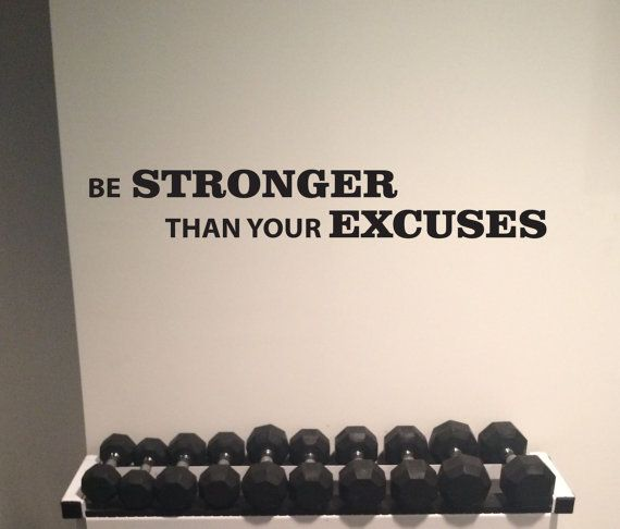 Work out essentials gym wall decal be stronger than your excuses