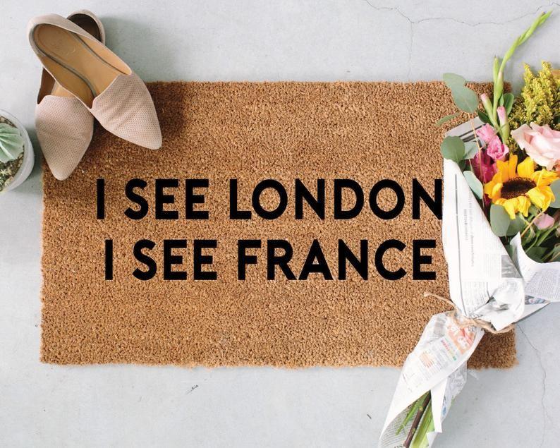I See London I See France Doormat Personalized Welcome Mat Custom Doormat Funny Doormat Welcome Doormat Personalized Doormat Custom Doormat Funny Doormats Personalized Door Mats